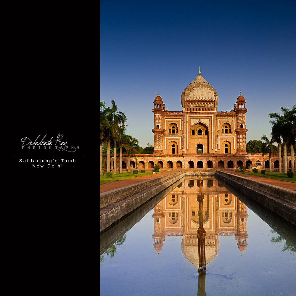 N85 Residence In New Delhi India: SAFDARJUNG'S TOMB – A PICTURE STORY – D